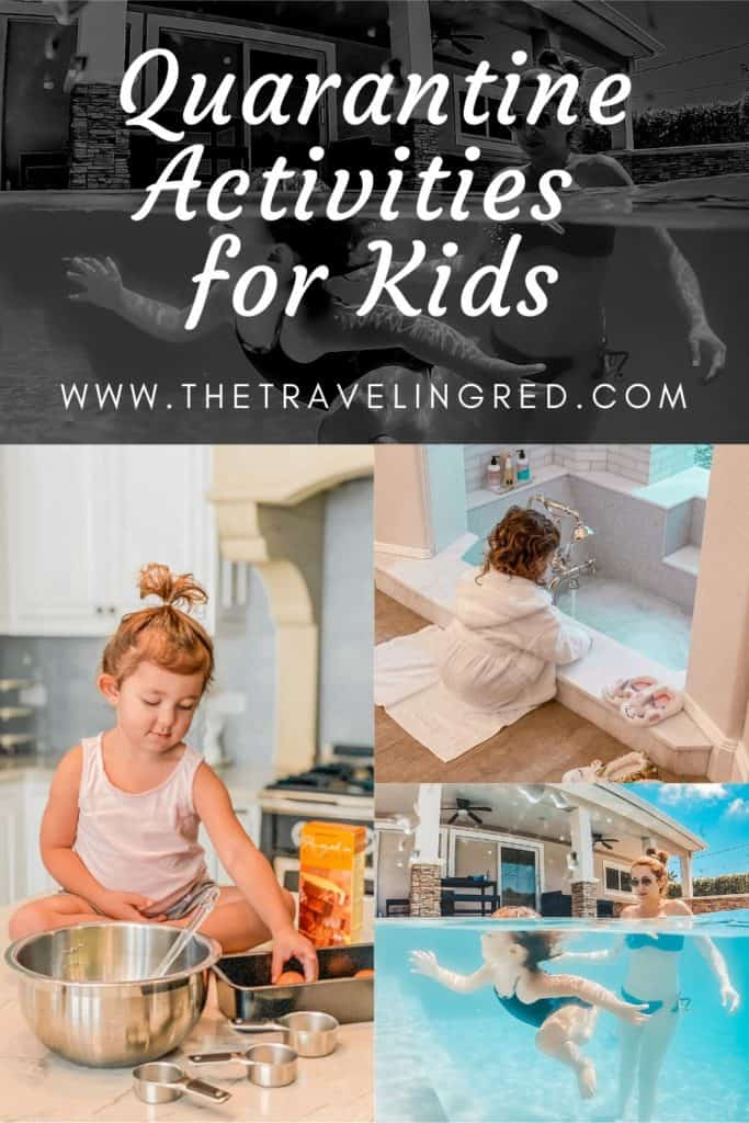 quarantine activities for kids and toddlers during the stay at home order