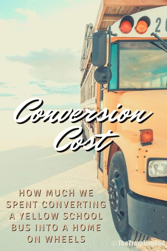 School Bus Conversion, 2 Cool 4 Skool Bus. Full analysis of the cost of converting a yellow school bus into a vacation home on wheels. All of the details of our skoolie conversion. Our vacation home that took us on a road trip around the US to see some of the countries most beautiful places. #ConversionCost #SchoolBus #Skoolie #SchoolBusConversion