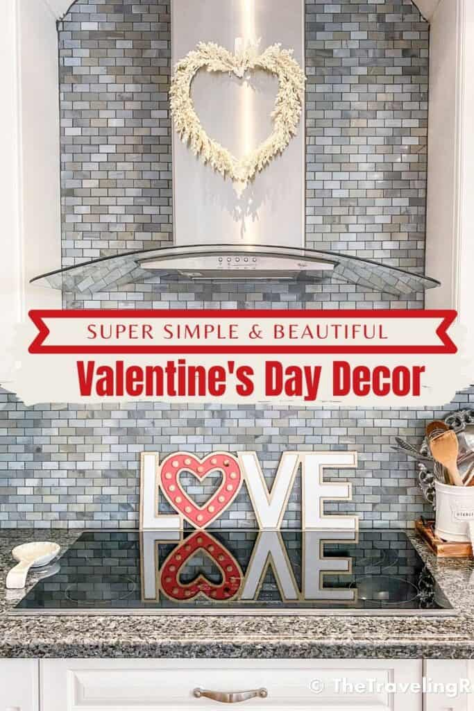Easy Peasy Valentine's Day Kitchen Decor for your kitchen, kids room, dining table decor, kitchen shelves styling & even a kids outdoor playhouse #valentinesday #valentinesdaydecor #homedecor #tabledecor #valentinesdayhomedecor
